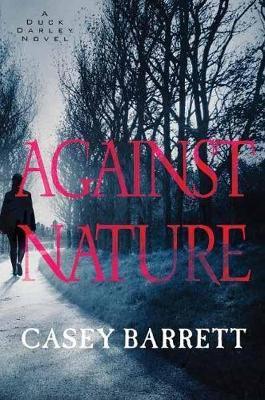 Against Nature (Hardback)