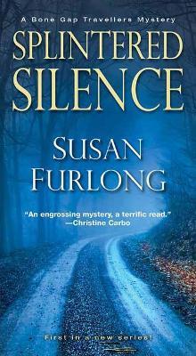 Splintered Silence - A Bone Gap Travellers Novel (Paperback)