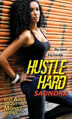 Hustle Hard (Paperback)