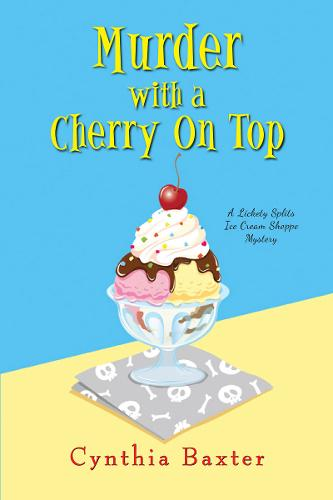 Murder with a Cherry on Top - A Lickey Splits Mystery (Paperback)