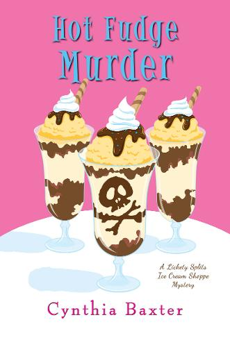 Hot Fudge Murder - Lickey Splits Mystery, A (Hardback)