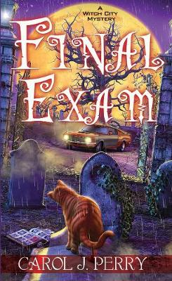 Final Exam - A Witch City Mystery (Paperback)