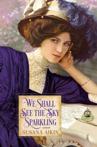 We Shall See the Sky Sparkling (Paperback)