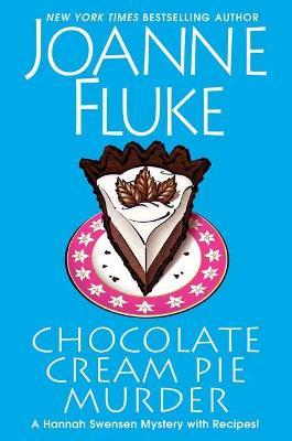 Chocolate Cream Pie Murder - A Hannah Swensen Mystery (Hardback)