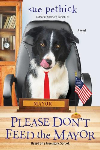 Please Don't Feed the Mayor (Paperback)
