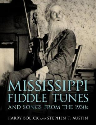 Mississippi Fiddle Tunes and Songs from the 1930s - American Made Music Series (Paperback)