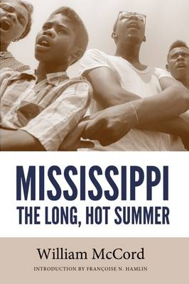 Mississippi: The Long, Hot Summer - Civil Rights in Mississippi Series (Paperback)