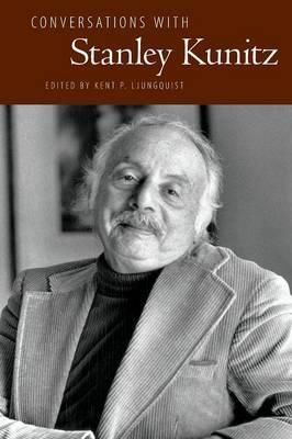 Conversations with Stanley Kunitz - Literary Conversations Series (Paperback)