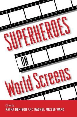 Superheroes on World Screens (Paperback)