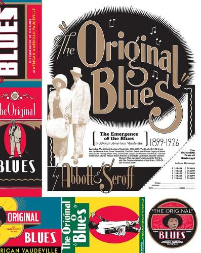 The Original Blues: The Emergence of the Blues in African American Vaudeville - American Made Music Series (Hardback)
