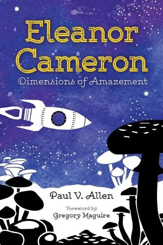 Cover Eleanor Cameron: Dimensions of Amazement