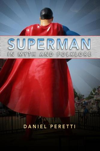 Superman in Myth and Folklore (Hardback)