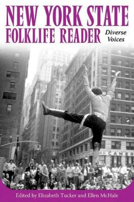 New York State Folklife Reader: Diverse Voices (Paperback)