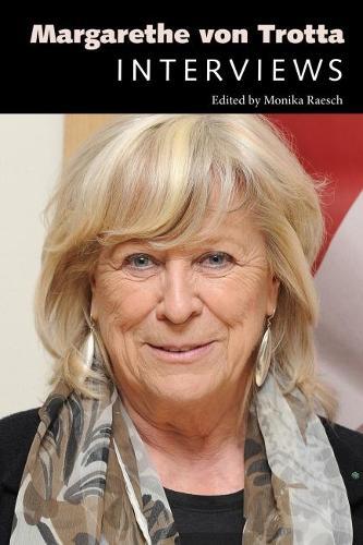 Margarethe von Trotta: Interviews - Conversations with Filmmakers Series (Hardback)