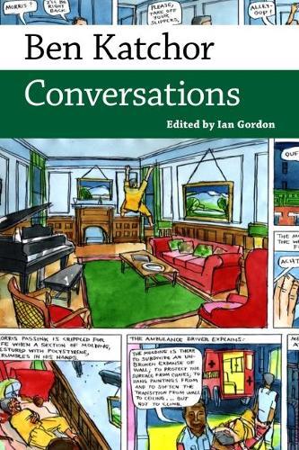 Ben Katchor: Conversations - Conversations with Comic Artists Series (Hardback)