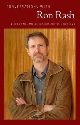 Conversations with Ron Rash - Literary Conversations Series (Paperback)