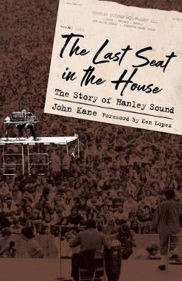 The Last Seat in the House: The Story of Hanley Sound - American Made Music Series (Paperback)