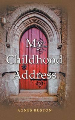 My Childhood Address (Hardback)
