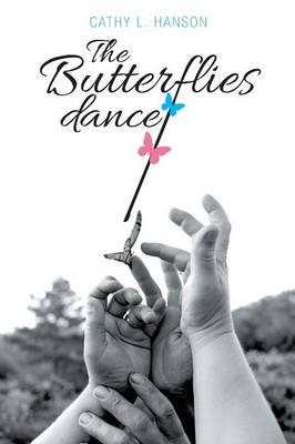 The Butterflies Dance (Paperback)