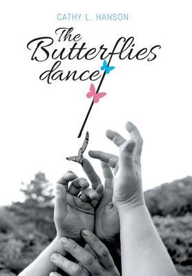 The Butterflies Dance (Hardback)