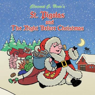 St. Pigolas and the Night Before Christmas (Paperback)