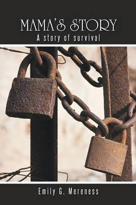 Mama's Story: A Story of Survival (Paperback)