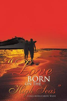 Love Born on the High Seas (Paperback)