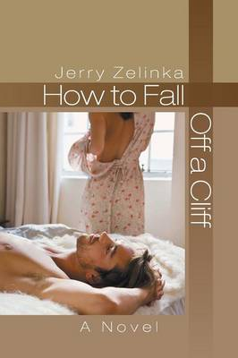 How to Fall Off a Cliff (Paperback)