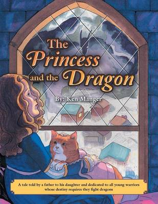 The Princess and the Dragon (Paperback)