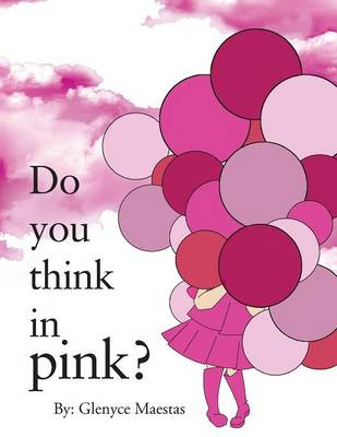 Do You Think in Pink? (Paperback)