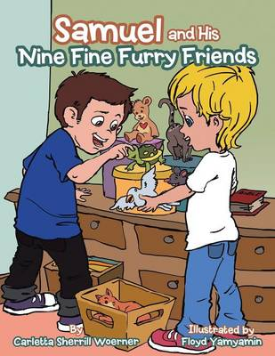 Samuel and His Nine Fine Furry Friends (Paperback)