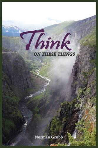 Think on These Things: A Collection...... (Paperback)