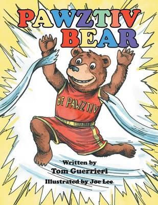Pawztiv Bear (Paperback)