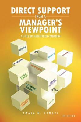 Direct Support from a Manager's Viewpoint: A Little Day Habilitation Companion (Paperback)