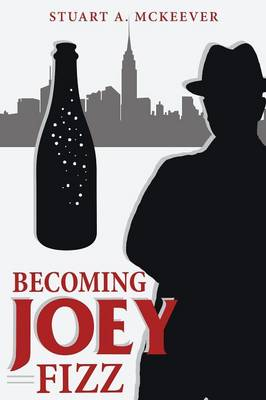 Becoming Joey Fizz (Paperback)