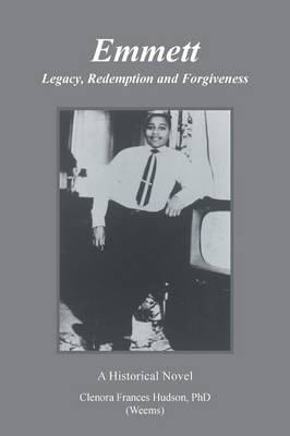 Emmet: Legacy, Redemption and Forgiveness (Paperback)