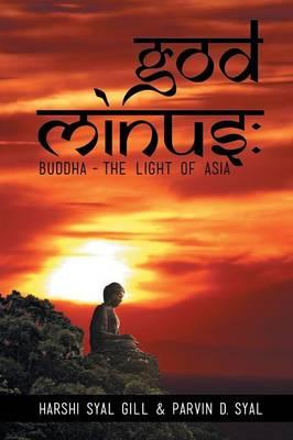 God Minus: Buddha - The Light of Asia (Paperback)