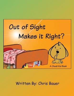 Out of Sight Makes It Right? (Paperback)