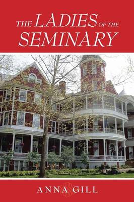 The Ladies of the Seminary (Paperback)