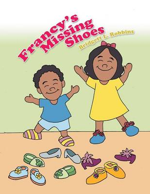 Francy's Missing Shoes (Paperback)
