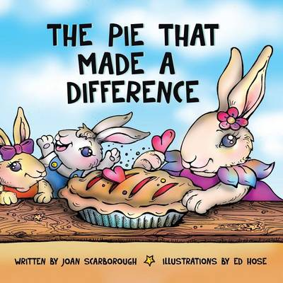 The Pie That Made a Difference (Paperback)