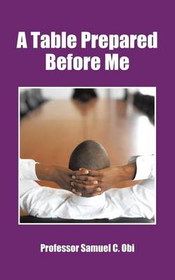 A Table Prepared Before Me (Paperback)