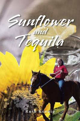 Sunflower and Tequila (Paperback)