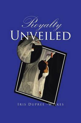 Royalty Unveiled (Paperback)