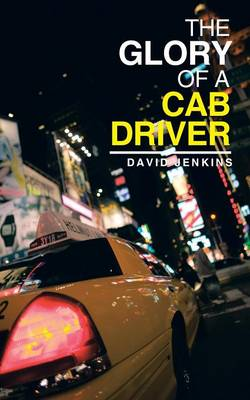 The Glory of a Cab Driver (Paperback)