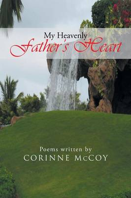 My Heavenly Father's Heart: Poems (Paperback)