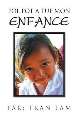 Pol Pot a Tue Mon Enfance (Paperback)