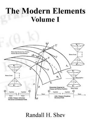 The Modern Elements Volume I: Advance Field Mathematics (Paperback)
