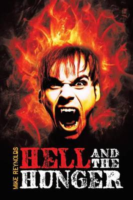 Hell and the Hunger (Paperback)