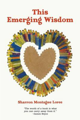 This Emerging Wisdom (Paperback)